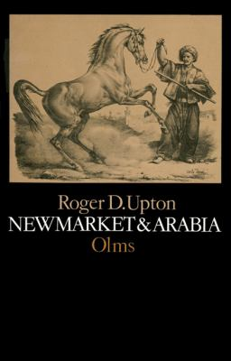 New Market and Arabia: An Examination of the Descent of Racers and Coursers 9783487082837