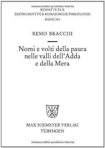 Nomi E Volti Della Paura Nelle Valli Dell'adda E Della Mera 9783484523517