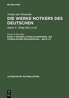 Notker Latinus Zu Boethius, de Consolatione Philosophiae: Band I/II 9783484201941