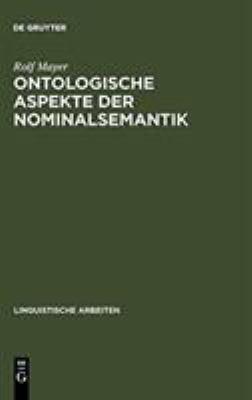 Ontologische Aspekte Der Nominalsemantik 9783484301047