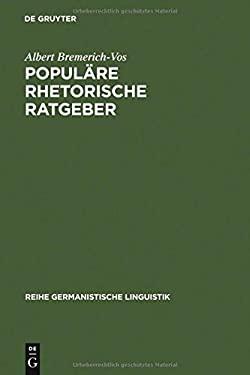Popul Re Rhetorische Ratgeber: Historisch-Systematische Untersuchungen 9783484311121