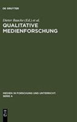 Qualitative Medienforschung: Konzepte Und Erprobungen 9783484340299