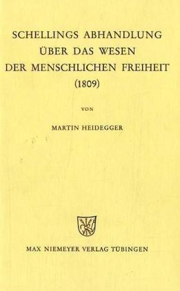 Schellings Abhandlung Uber das Wesen der Menschlichen Freiheit: (1809) 9783484701076