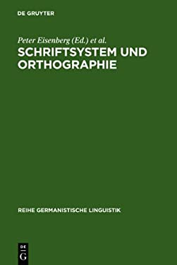 Schriftsystem Und Orthographie 9783484310971