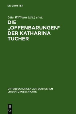 "The Mystical ""Revelations"" of Katharina Tucher."