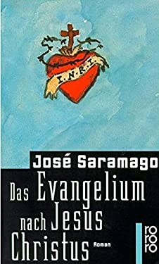 Das Evangelium nach Jesus Christus. - Saramago, Jose