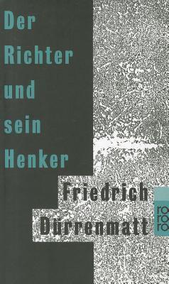 Der Richter Und Sein Henker 9783499101502