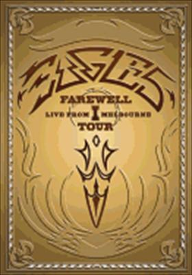 Eagles Farewell Tour I: Live from Melbourne