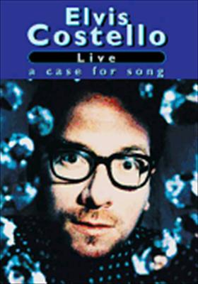 Elvis Costello: Live - Case for Song