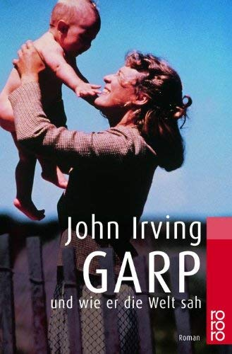 Garp Und Wie Er Die Welt Sah 9783499150425