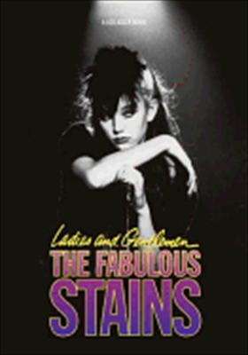 Ladies and Gentlemen, the Fabulous Stains