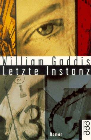 Letzte Instanz. - William Gaddis