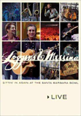 Loggins & Messina: Sittin' in Again at Santa Barbara Bowl Live