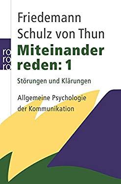 Miteinander reden, Vol. 1: Stoerungen und Klaerungen -  Allgemeine Psychologie der Kommunikation (German Edition)