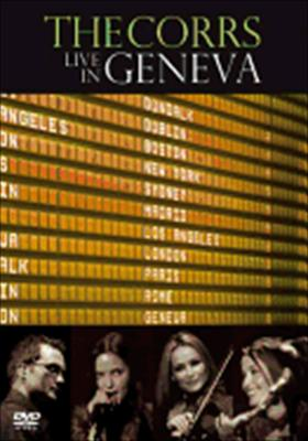 The Corrs: Live in Geneva