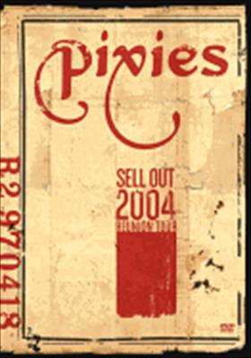The Pixies: Sell Out 2004 Reunion Tour