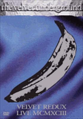 Velvet Underground: Velvet Redux Live MCMXCIII