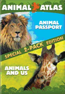 Animal Atlas: Animal Passport / Animals and Us