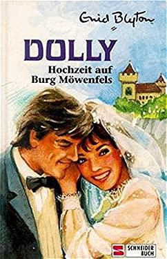 Dolly, Bd.11, Hochzeit auf Burg Mwenfels - Blyton, Enid