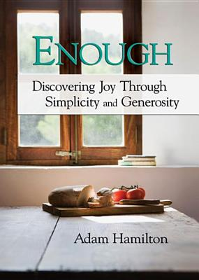 Enough DVD with Leader Guide: Discovering Joy Through Simplicity and Generosity