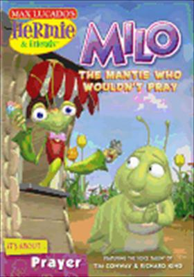Hermie & Friends: Milo, the Mantis Who Wouldn't Pray