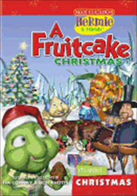 Hermie & Friends: A Fruitcake Christmas