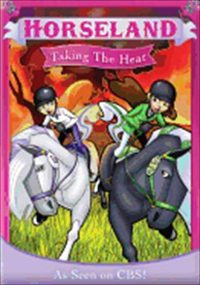 Horseland: Taking the Heat