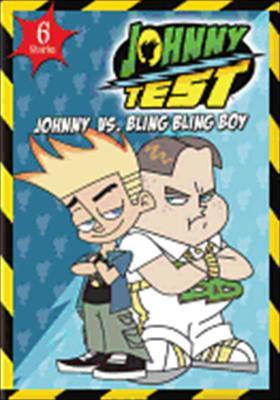 Johnny Test: Johnny vs. Bling Bling Boy