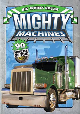 Mighty Machines #5: Big Wheels