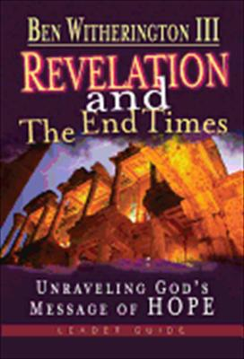 Revelation and the End Times DVD (with Leader's Guide): Unraveling God 's Message of Hope