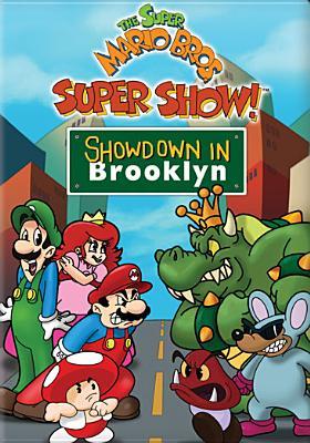 Super Mario Bros. Super Show: Showdown in Brooklyn