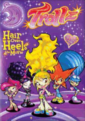 Trollz: Hair Over Heels, the Movie