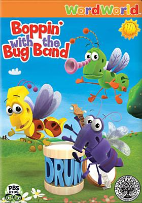 Word World: Boppin' with the Bug Band