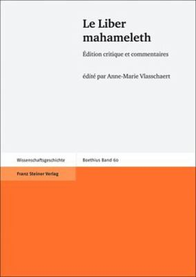 Le Liber Mahameleth: Edition Critique Et Commentaires 9783515092388