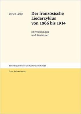 Der Franzosische Liederzyklus Von 1866 Bis 1914