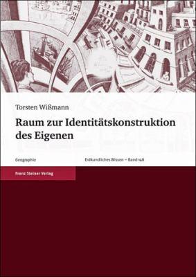 Raum Zur Identitatskonstruktion Des Eigenen 9783515097895