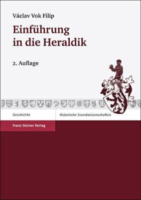 Einfuhrung In die Heraldik 9783515098250
