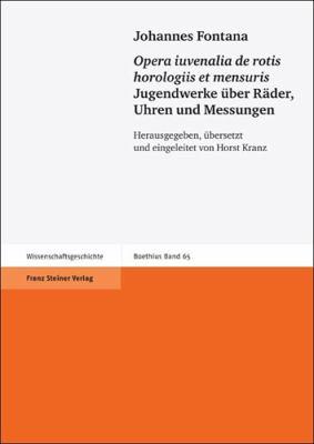 Opera Iuvenalia de Rotis Horologiis Et Mensuris 9783515099097
