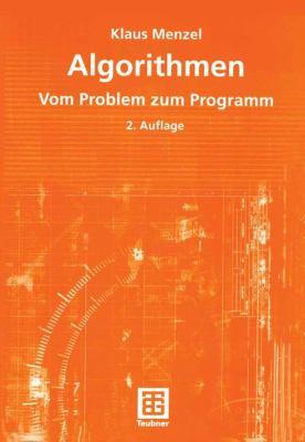 Algorithmen: Vom Problem Zum Programm 9783519211624