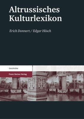 Altrussisches Kulturlexikon 9783515092241