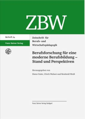 Berufsforschung Fur Eine Moderne Berufsbildung: Stand Und Perspektiven 9783515097079