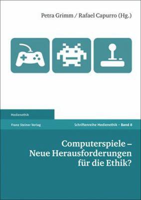 Computerspiele - Neue Herausforderungen Fur Die Ethik? 9783515095709