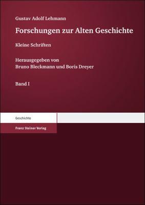 Forschungen Zur Alten Geschichte: Kleine Schriften 9783515098878