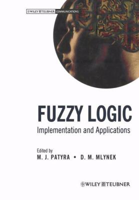 Fuzzy Logic: Implementation and Applications 9783519064503