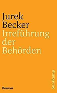 Irrefuhrung der Behorden (German Edition) - Becker, Jurek