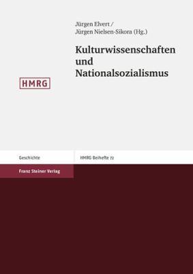 Kulturwissenschaften Und Nationalsozialismus 9783515092821