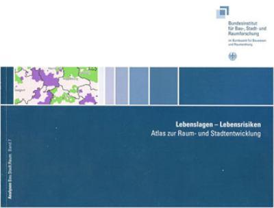 Lebenslagen - Lebensrisiken: Atlas Zur Raum- Und Stadtentwicklung 9783515101479
