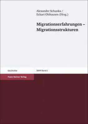 Migrationserfahrungen - Migrationsstrukturen 9783515094375