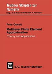 Multilevel Finite Element Approximation: Theory and Applications 21009565