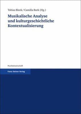 Musikalische Analyse Und Kulturgeschichtliche Kontextualisierung: Fur Reinhold Brinkmann 9783515088206